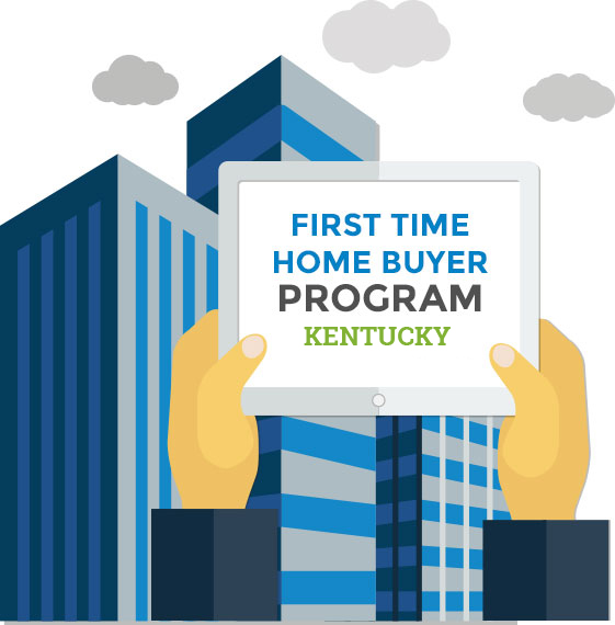 First Time Home Buyer Programs in Kentucky